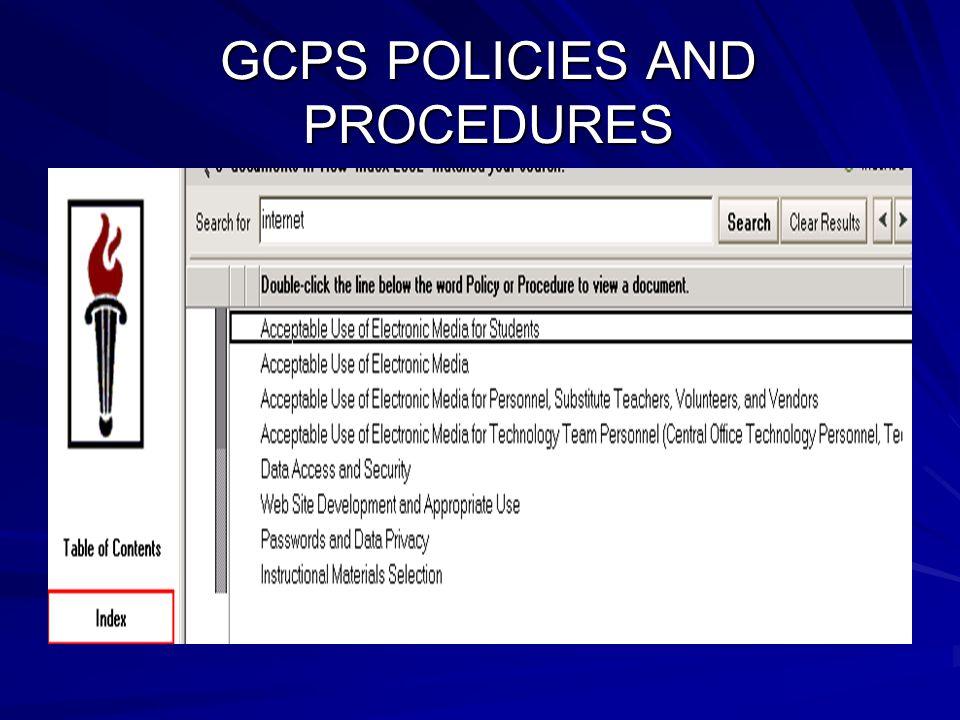 GCPS POLICIES AND PROCEDURES