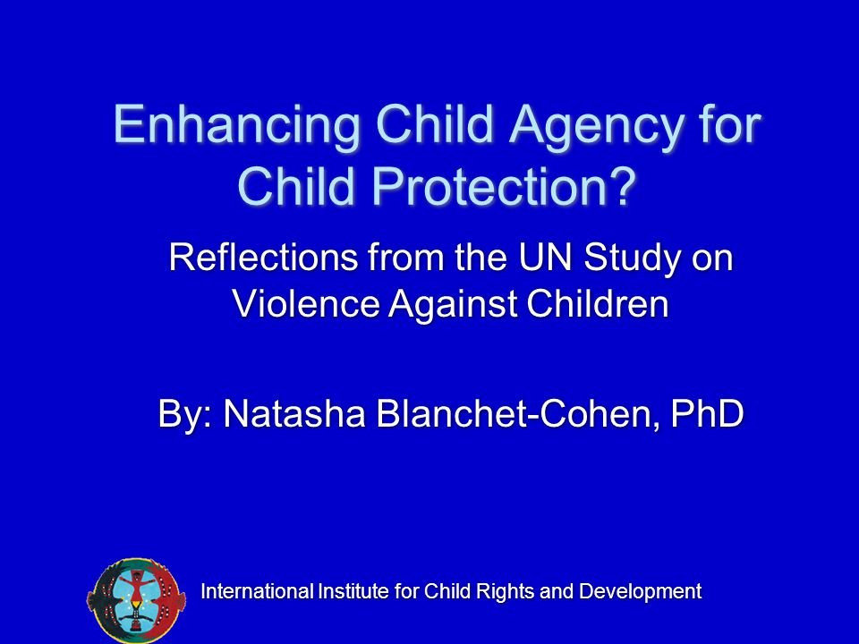Enhancing Child Agency for Child Protection.
