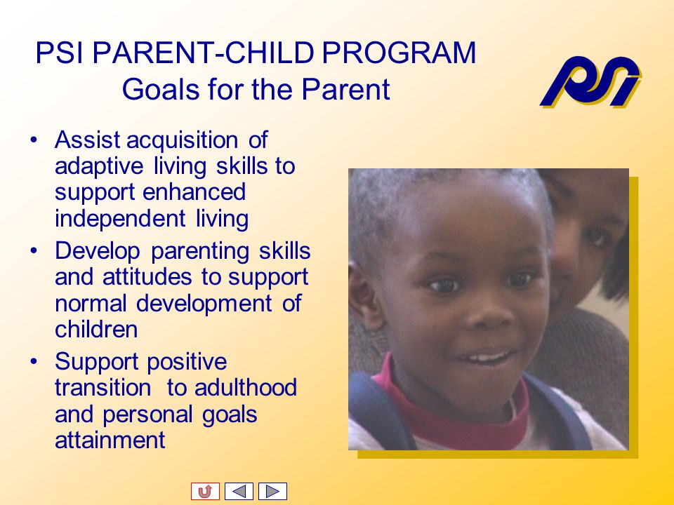 PSI PARENT-CHILD PROGRAM Intake Process Referrals from community agencies, special education high schools, and families to PSI Intake Office Intake in