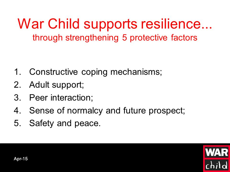 Apr-15 War Child supports resilience...
