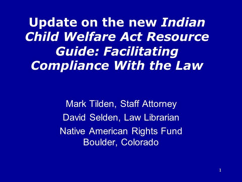12 Contact Information: David Selden NARF, 1522 Broadway, Boulder, CO 80302 303-447-8760 (p), 303-443-7776 (f) dselden@narf.org