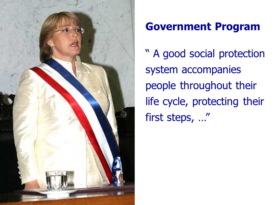Government Program A good social protection system accompanies people throughout their life cycle, protecting their first steps, …