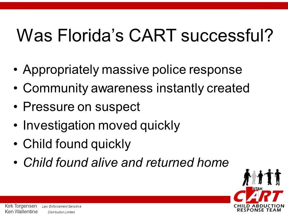 Kirk Torgensen Law Enforcement Sensitive Ken Wallentine Distribution Limited Was Florida's CART successful.
