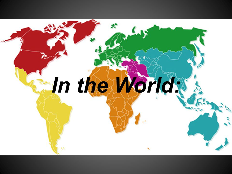 In the World: