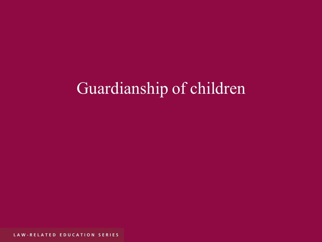 Guardianship of children r