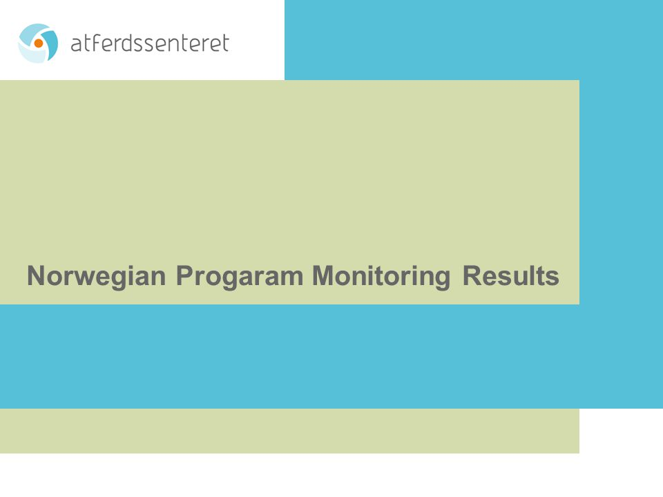 Norwegian Progaram Monitoring Results