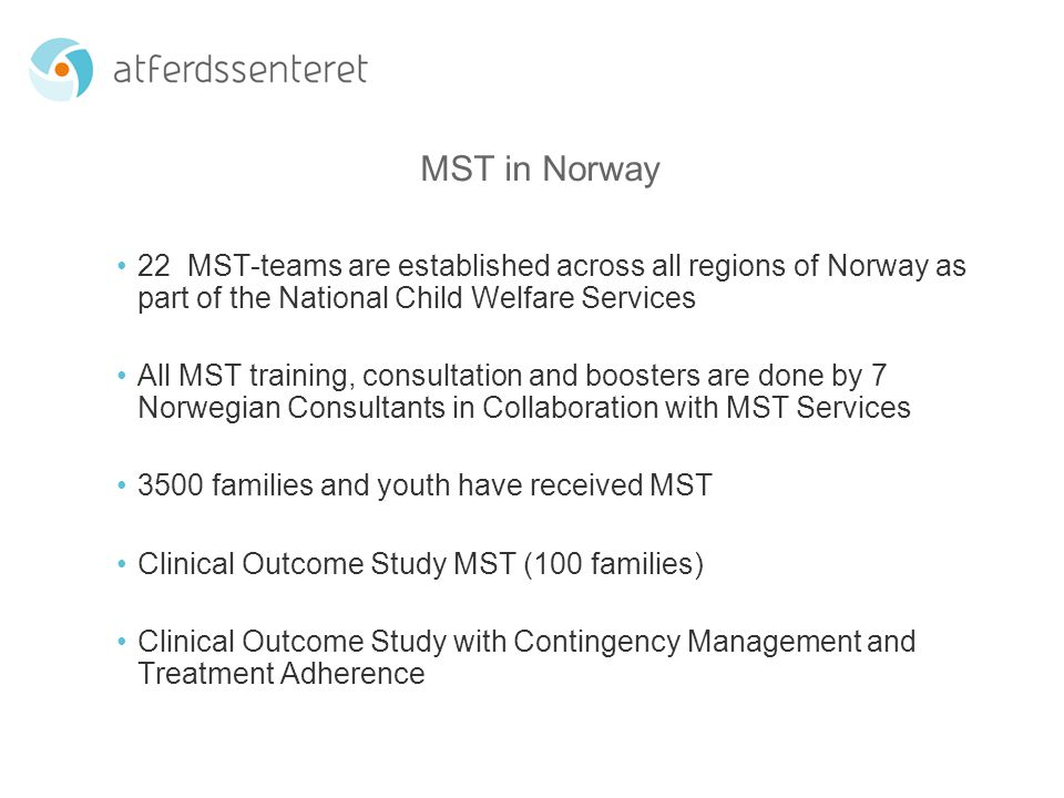 The MST Quality Assurance TREATMENT RESULTS How are the outcomes for the youths and their families.