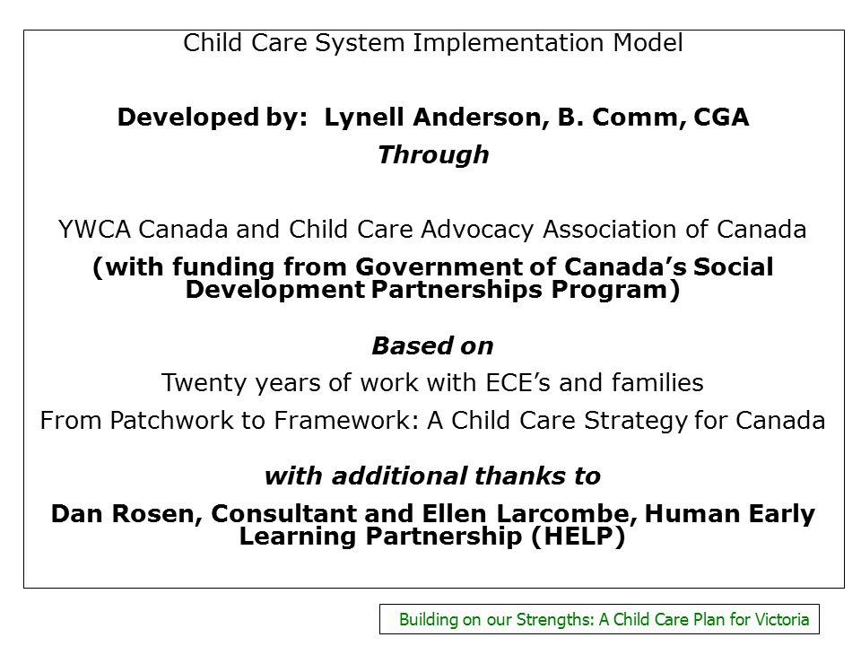 Child Care System Implementation Model Developed by: Lynell Anderson, B.