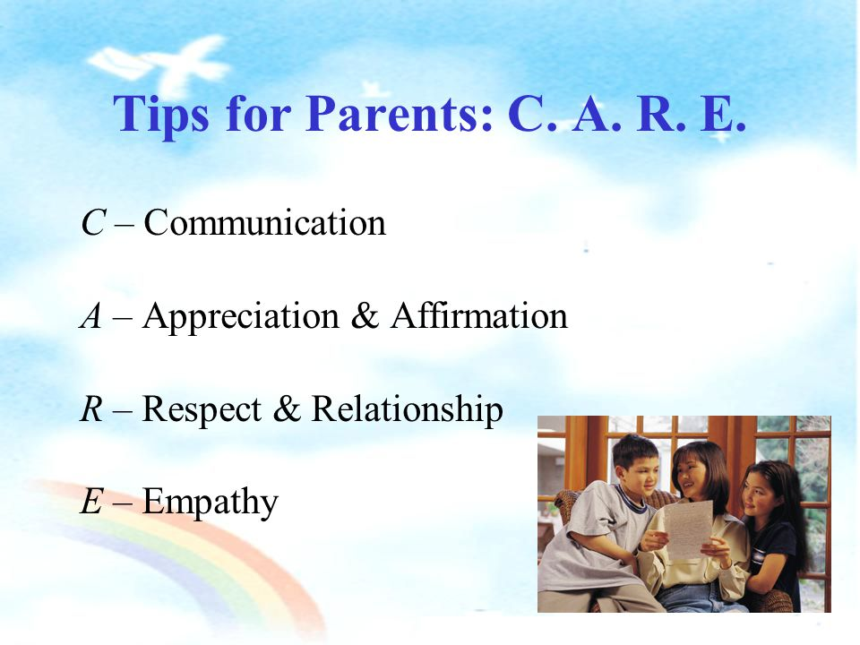 Empathy a.Understand your child's developmental needs & feelings b.Show your understanding c.
