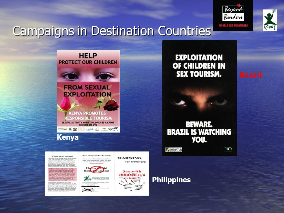 Campaigns in Destination Countries Brazil Philippines Kenya