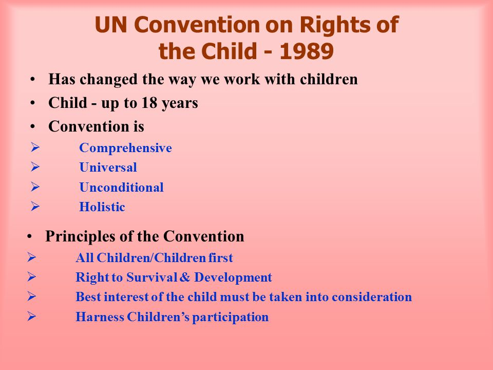 UN Convention on Rights of the Child - 1989 contd....