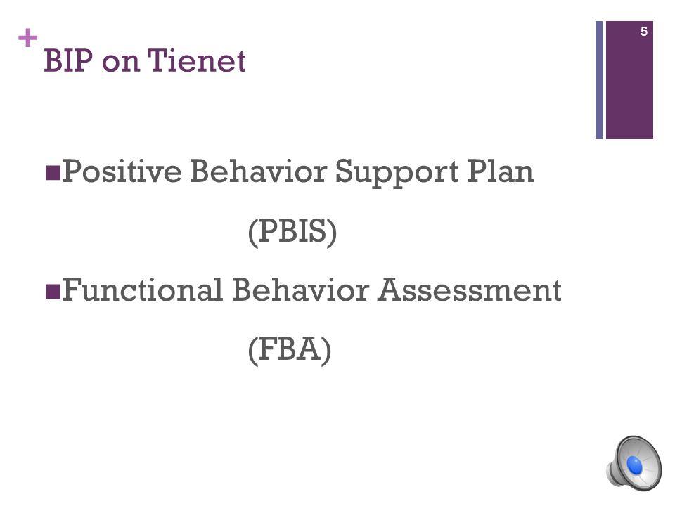 + BIP on Tienet Positive Behavior Support Plan (PBIS) Functional Behavior Assessment (FBA) 5