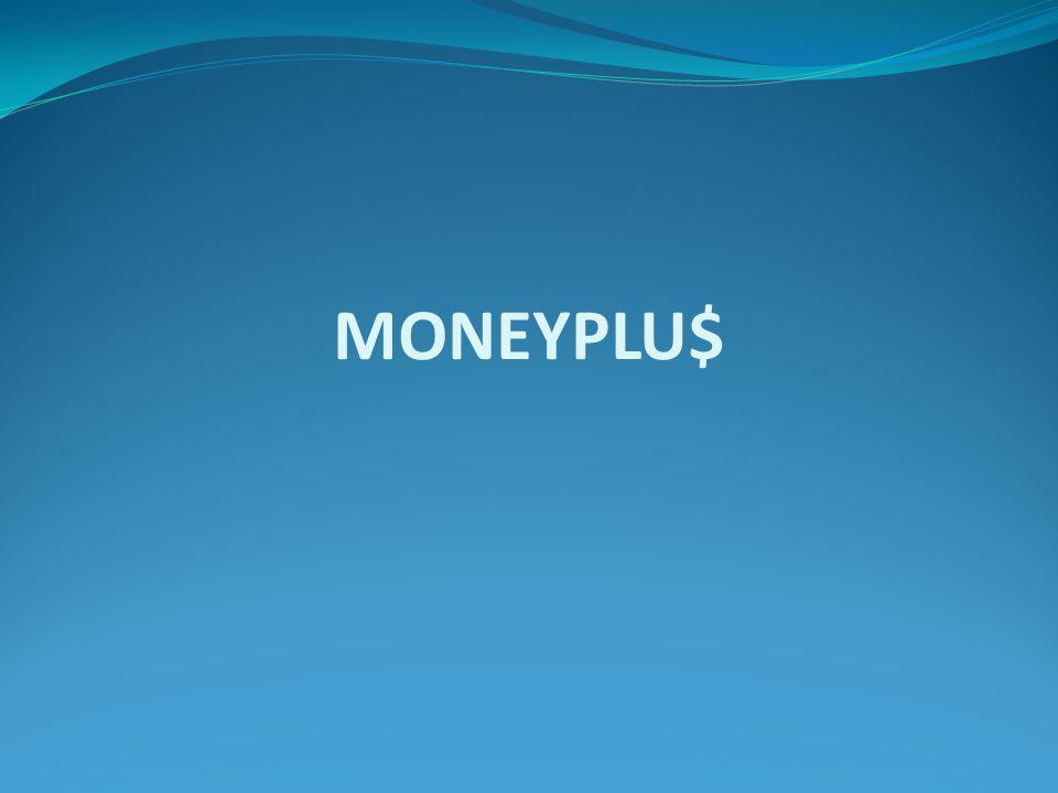 MONEYPLU$