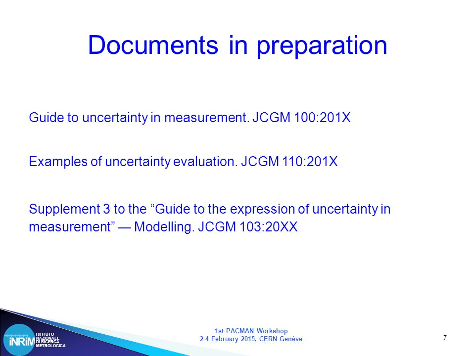 ISTITUTO NAZIONALE DI RICERCA METROLOGICA If your experiment needs statistics, you ought to perform a better experiment (Lord Rutherford) 1st PACMAN Workshop 2-4 February 2015, CERN Genève 38