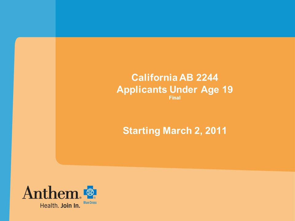 California AB 2244 Applicants Under Age 19 Final Starting March 2, 2011