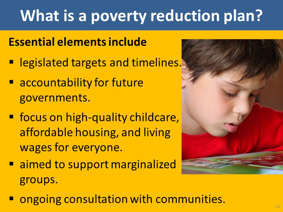 What is a poverty reduction plan. Essential elements include  legislated targets and timelines.