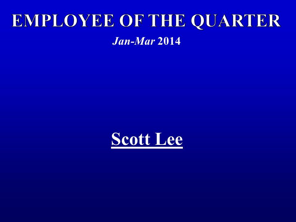 Jan-Mar 2014 Scott Lee