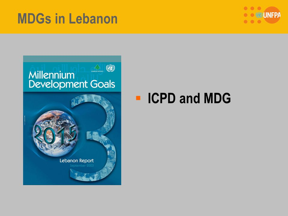 MDGs in Lebanon  ICPD and MDG