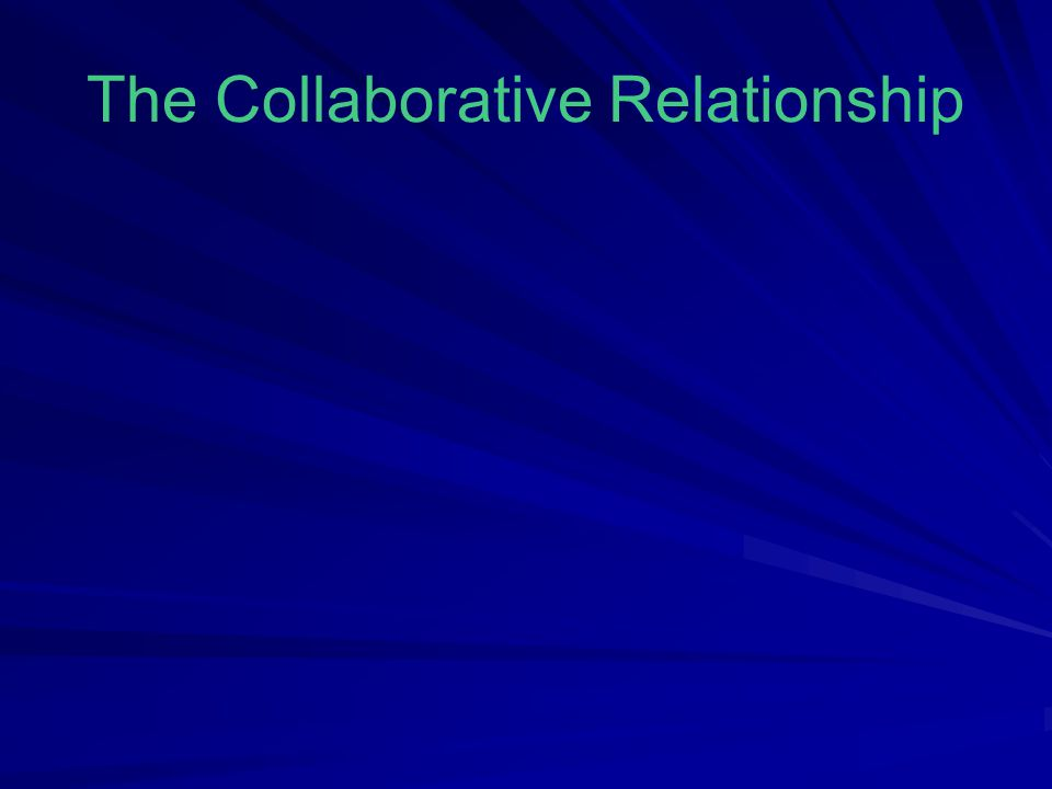The Collaborative Relationship