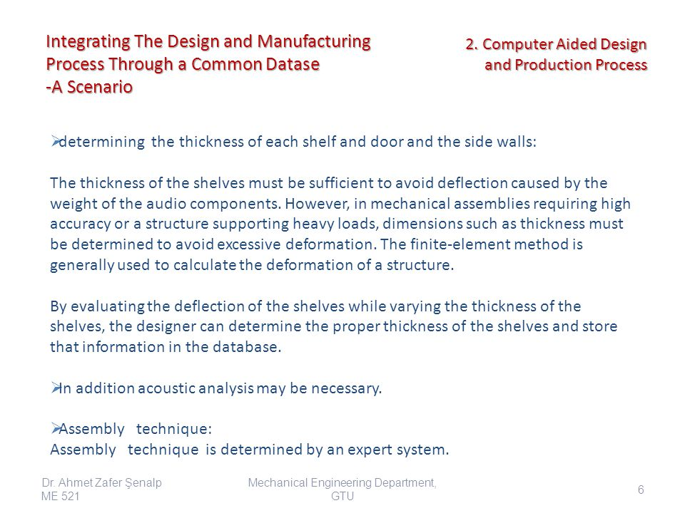 Integrating The Design and Manufacturing Process Through a Common Datase -A Scenario  determining the thickness of each shelf and door and the side w