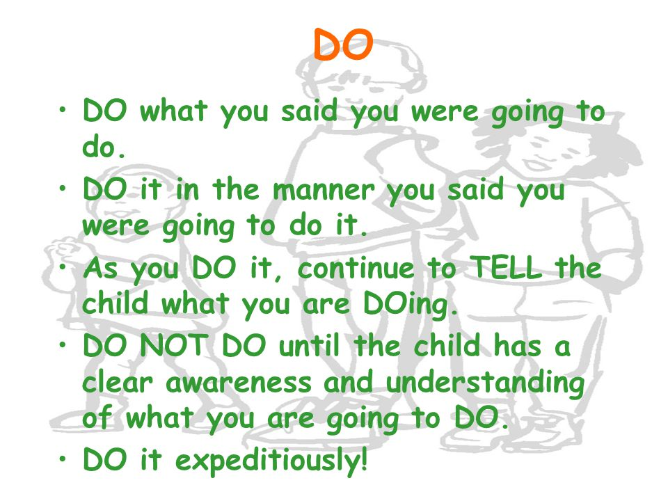 ACTIVE LISTENING...... is used when: the child owns the problem.