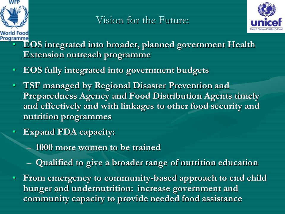Vision for the Future: EOS integrated into broader, planned government Health Extension outreach programmeEOS integrated into broader, planned governm