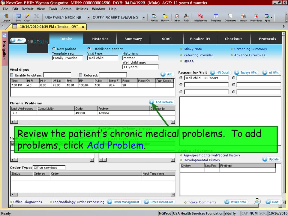 Review the patient's chronic medical problems. To add problems, click Add Problem.