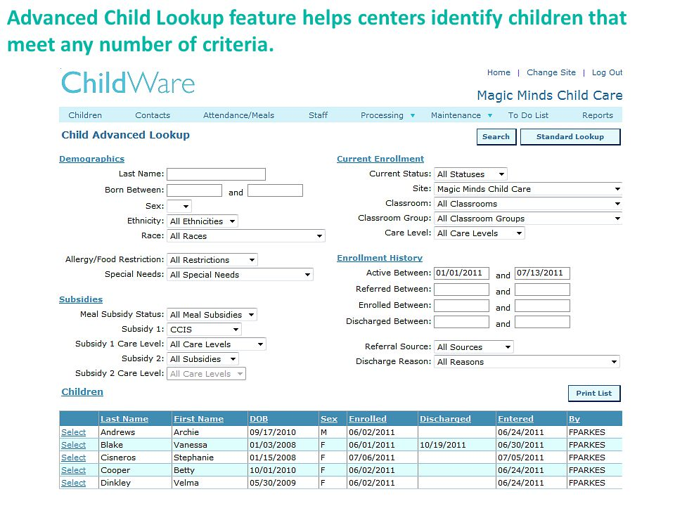 Advanced Child Lookup feature helps centers identify children that meet any number of criteria.