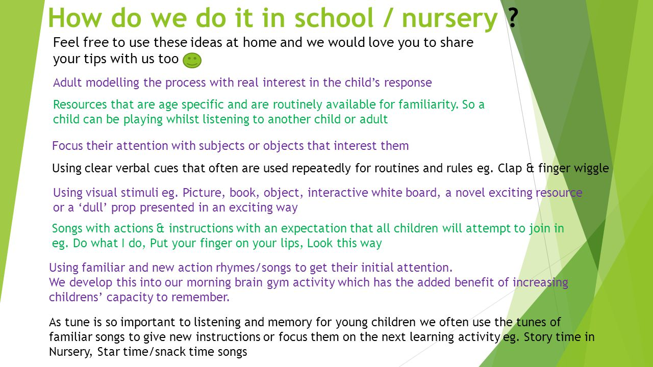 How do we do it in school / nursery .