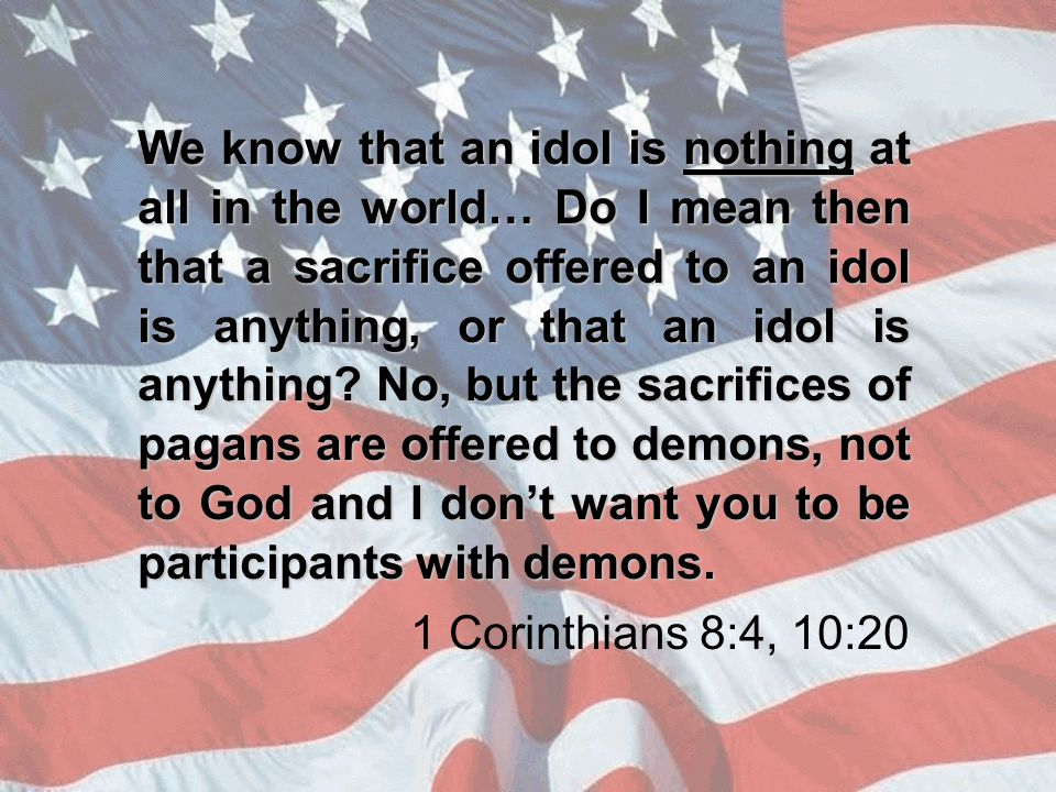 We know that an idol is nothing at all in the world… Do I mean then that a sacrifice offered to an idol is anything, or that an idol is anything.