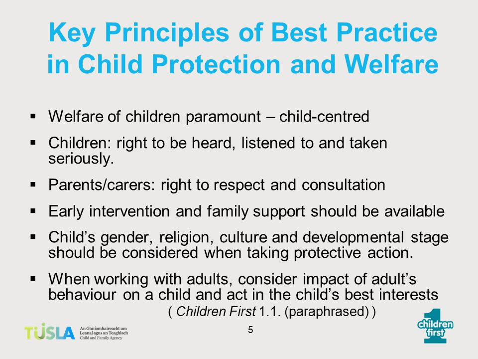 Setting the Context  Inquiries into child abuse  Principles of best practice  Legislation  Policy & Procedures 4