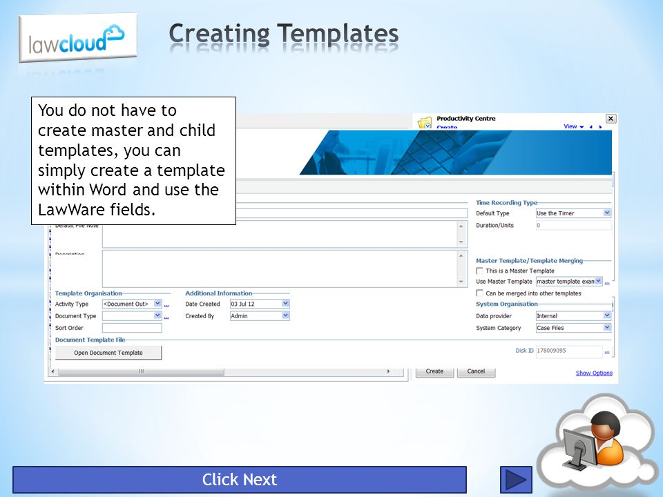You do not have to create master and child templates, you can simply create a template within Word and use the LawWare fields. Click Next