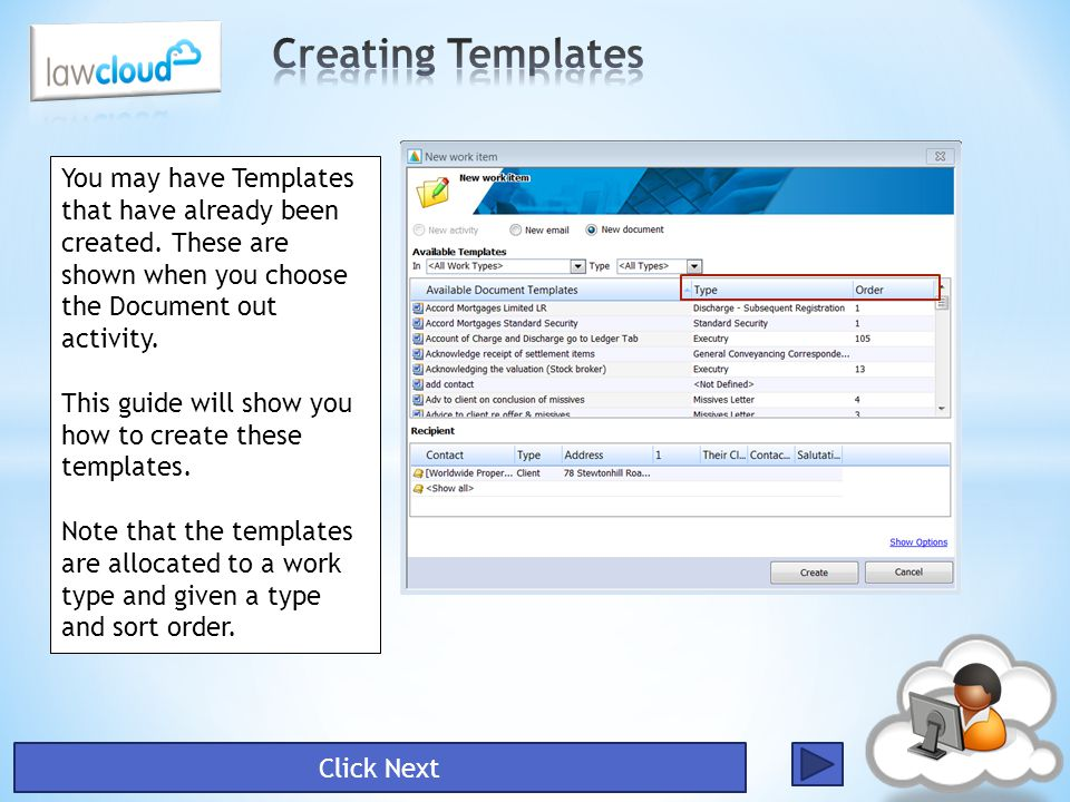 To create templates, you need to access the Document Template Administration Centre.