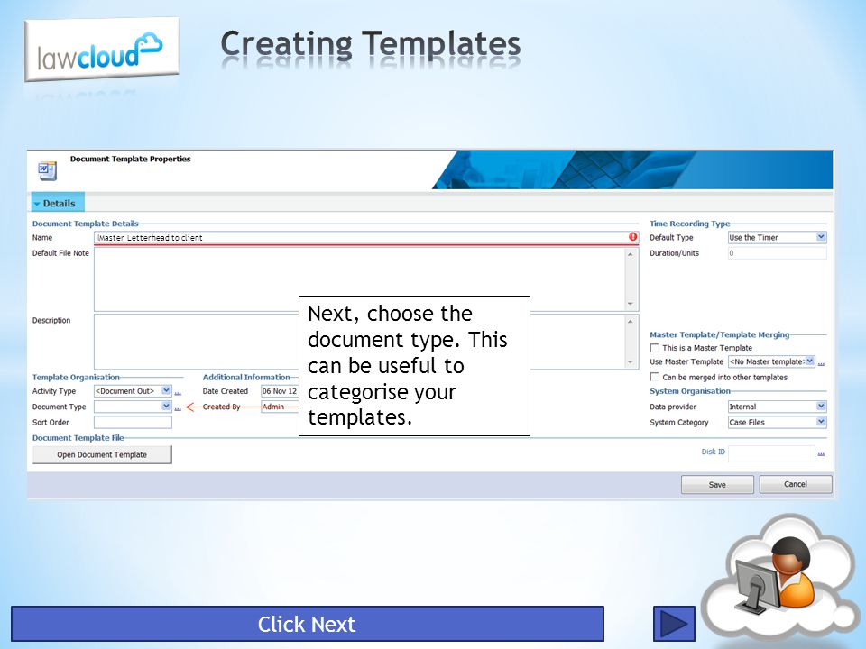 Next, choose the document type. This can be useful to categorise your templates. Master Letterhead to client Click Next