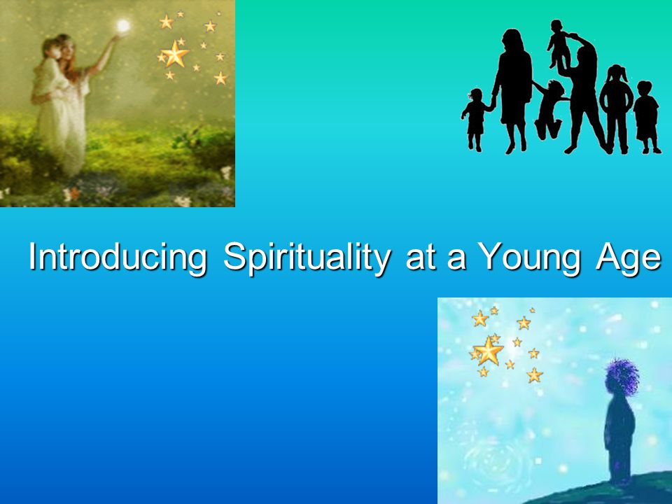 Introducing Spirituality at a Young Age