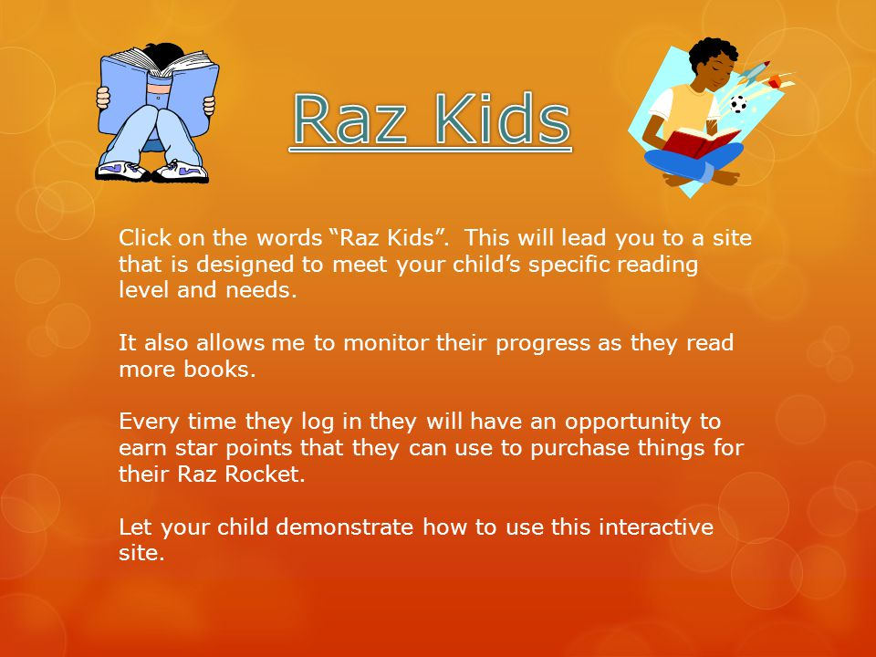 Click on the words Raz Kids .