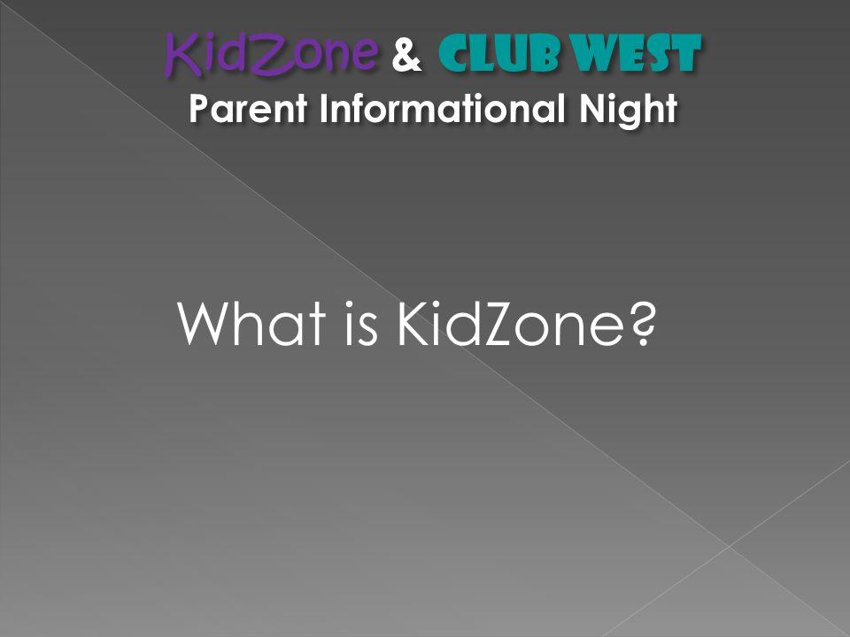 What is KidZone?