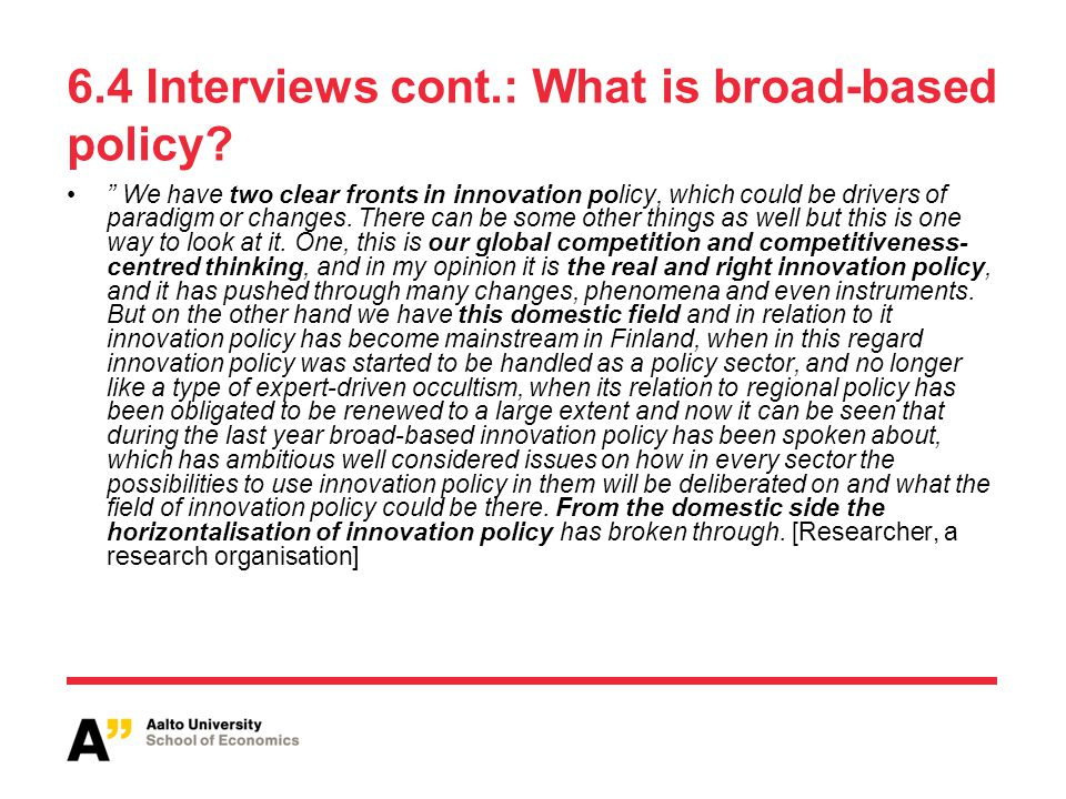 6.4 Interviews cont.: What is broad-based policy.