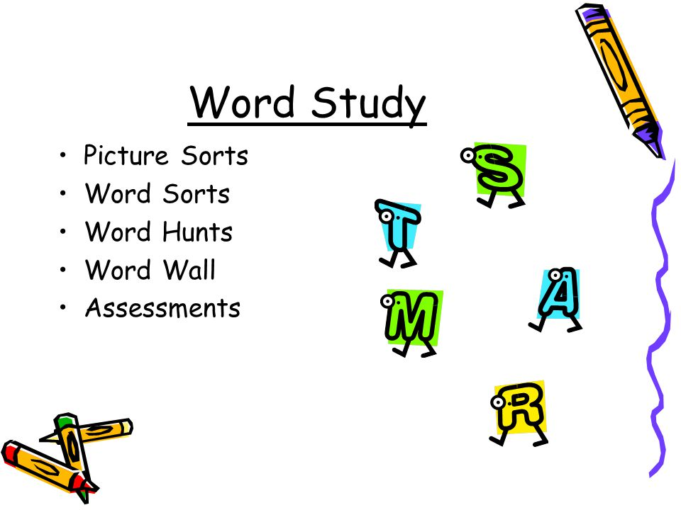 Word Study Picture Sorts Word Sorts Word Hunts Word Wall Assessments