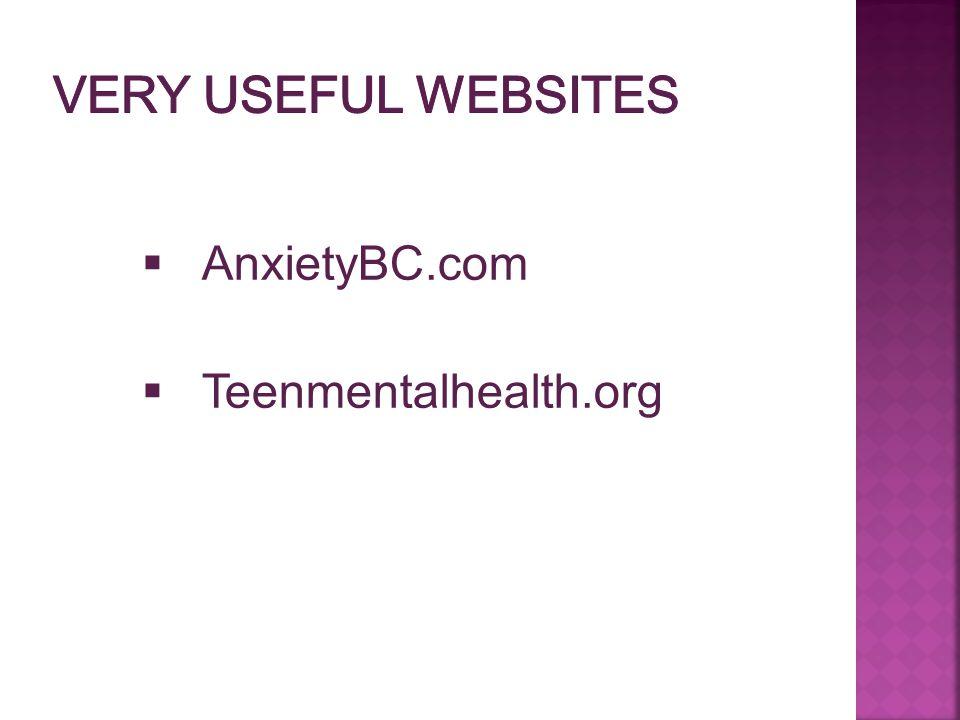  AnxietyBC.com  Teenmentalhealth.org