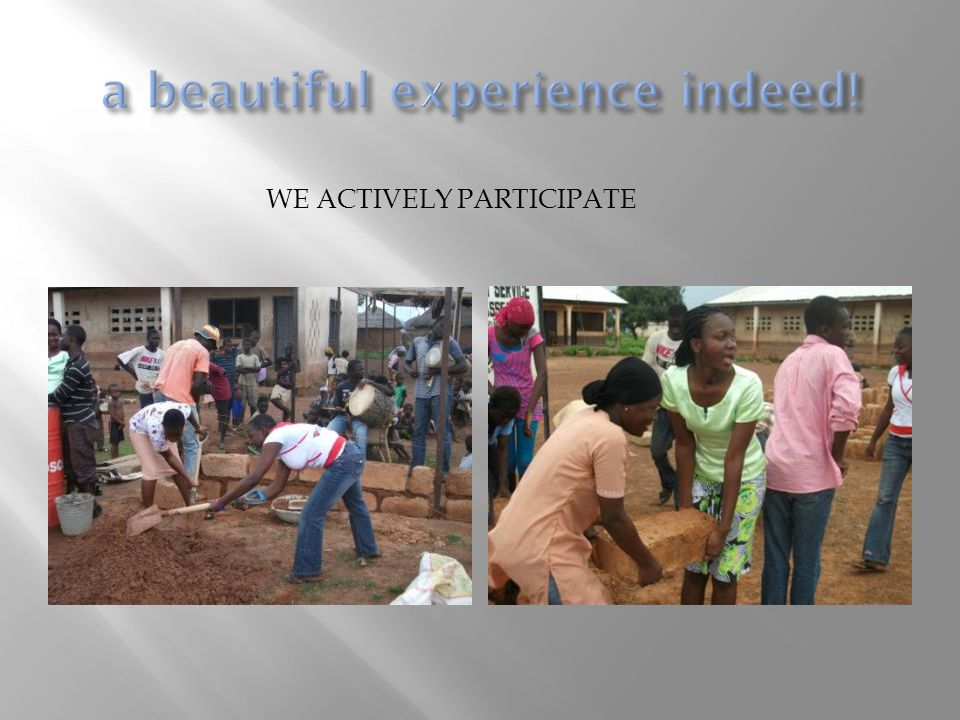 WE ACTIVELY PARTICIPATE