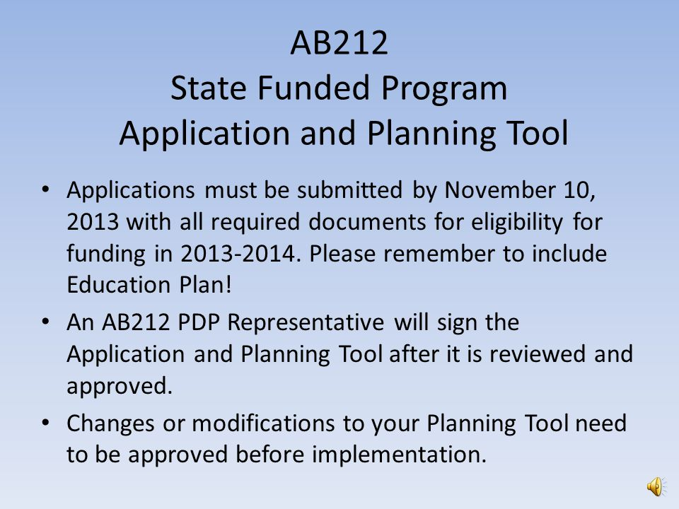 Online materials Local Planning Council website     AB212 Program Component 1 Frequently Asked Questions Intent to Participate Application and Planning Tool