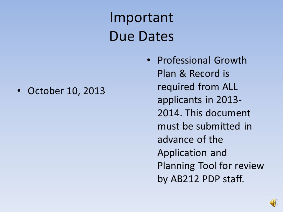 AB212 State Funded Program Application and Planning Tool Applications must be submitted by November 10, 2013 with all required documents for eligibility for funding in
