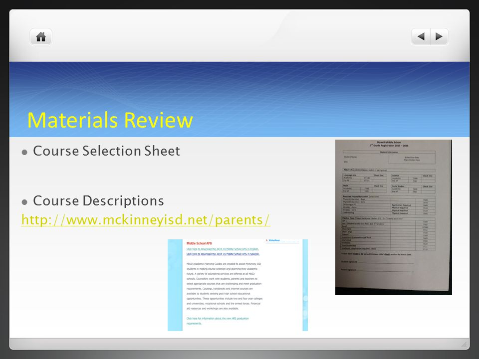 Materials Review Course Selection Sheet Course Descriptions http://www.mckinneyisd.net/parents/