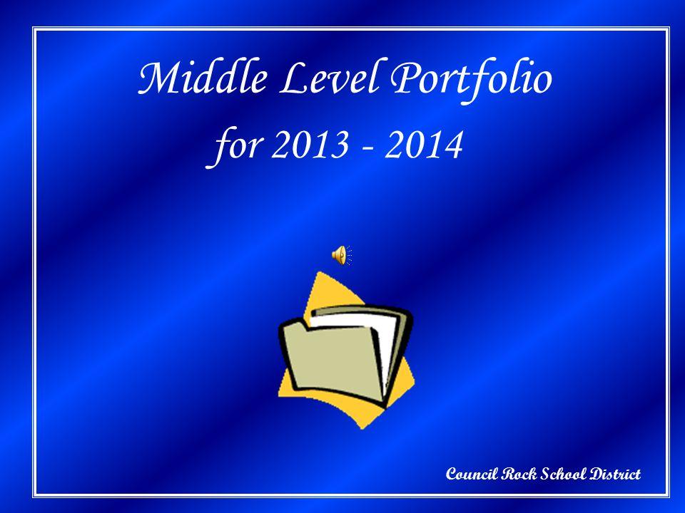 Council Rock School District Middle Level Portfolio for 2013 - 2014