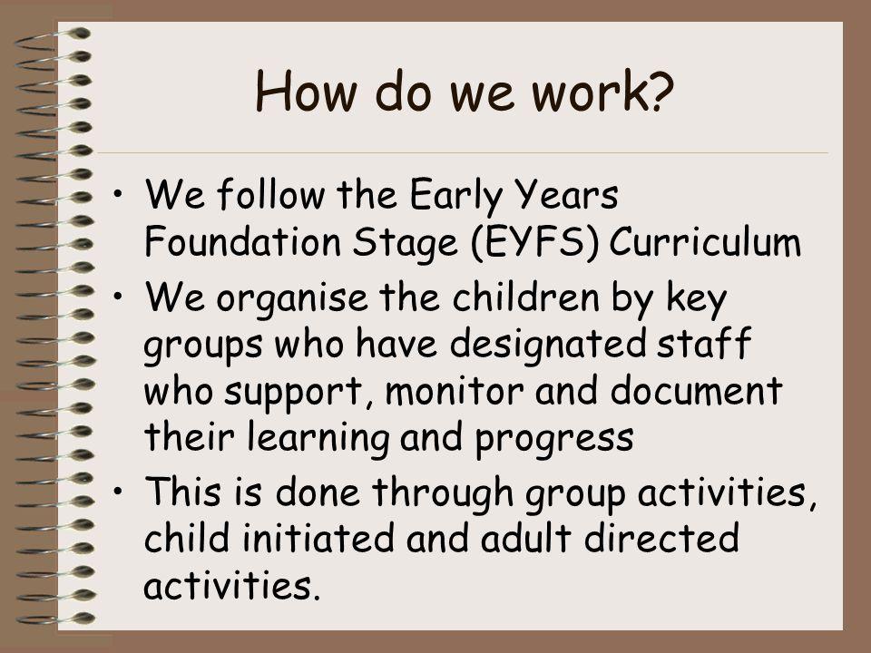 How do we work.