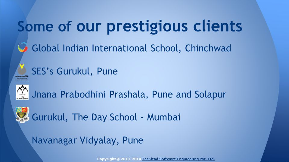 Global Indian International School, Chinchwad SES's Gurukul, Pune Jnana Prabodhini Prashala, Pune and Solapur Gurukul, The Day School - Mumbai Navanag
