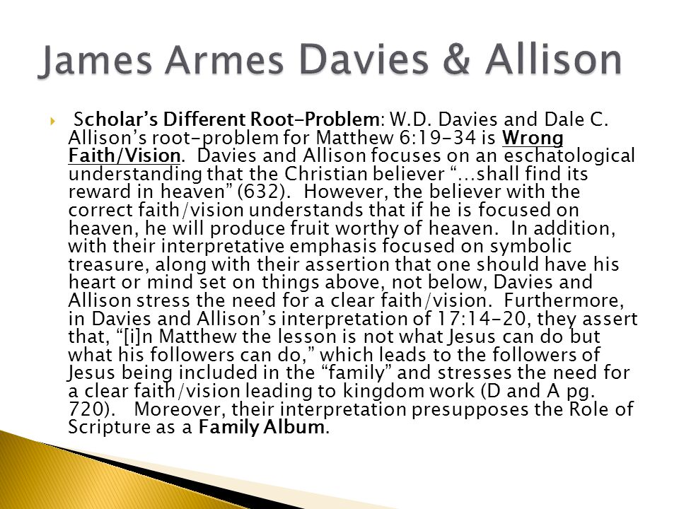  Scholar's Different Root-Problem: W.D. Davies and Dale C.