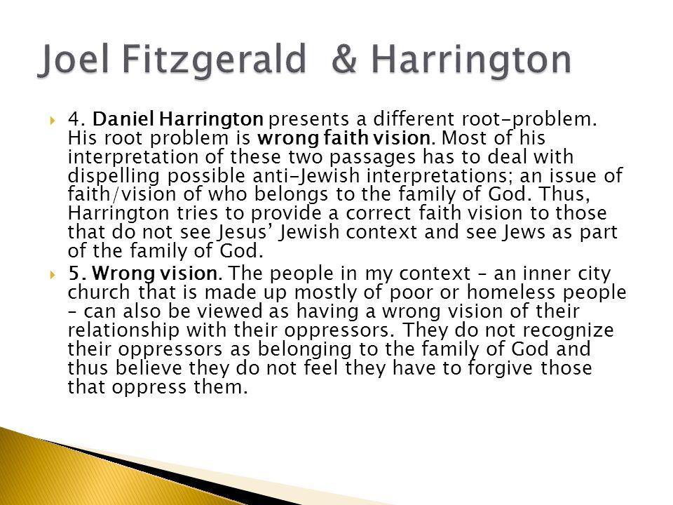  4. Daniel Harrington presents a different root-problem.