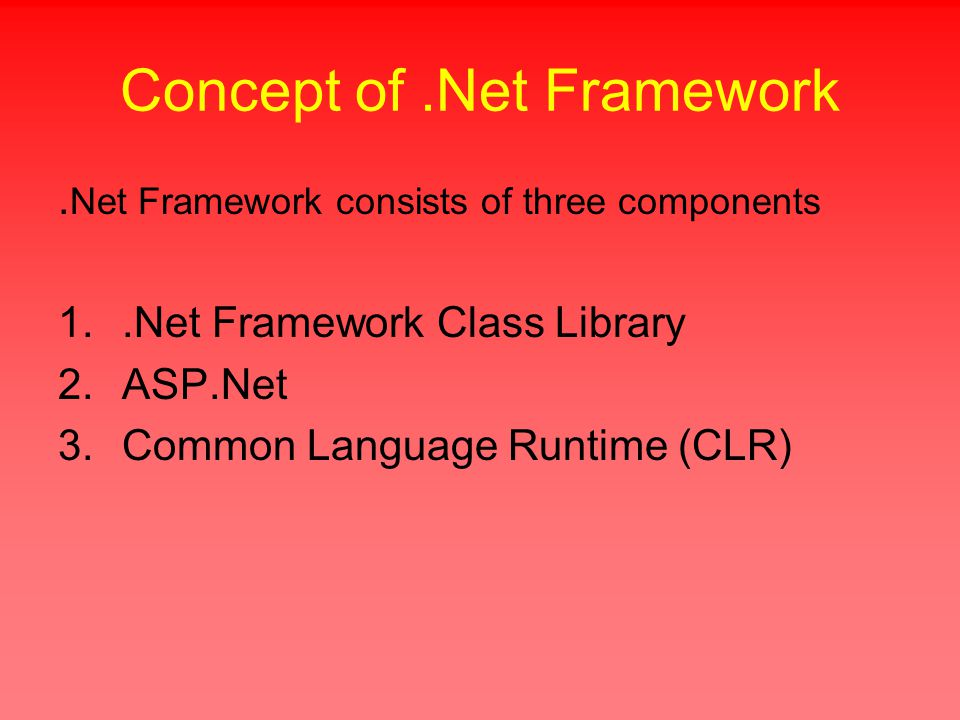 Concept of.Net Framework.